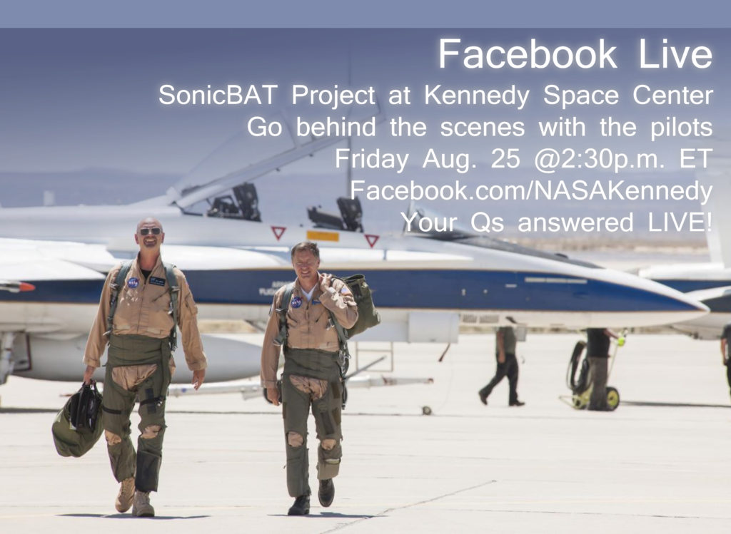 Pilots walking near F-18 aircraft with words Facebook Live, SonicBAT Project at Kennedy Space Center