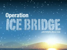 Operation Ice Bridge Webisodes