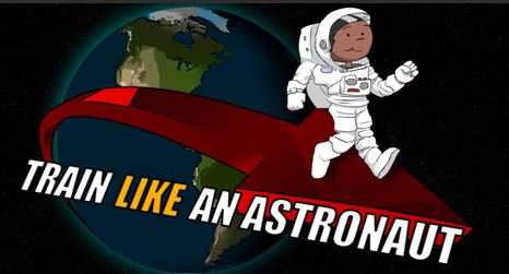 Cartoon astronaut and the words Train Like an Astronaut